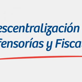 Descentralización-de-Defensorías-y-Fiscalías