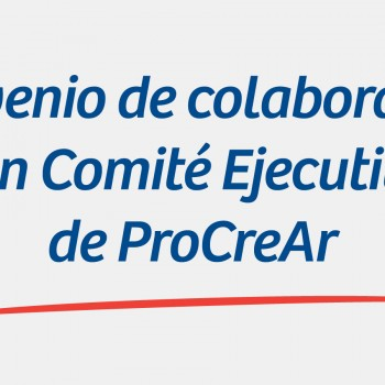 Convenio-de-colaboración-con-Comité-Ejecutivo-de-ProCreAr